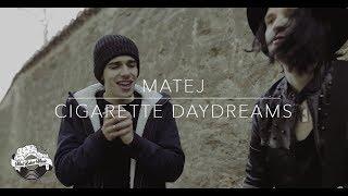 Matej - Cigarette Daydreams (Cover song)