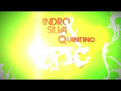 Sandro Silva &amp; Quintino - Epic (Original Mix)