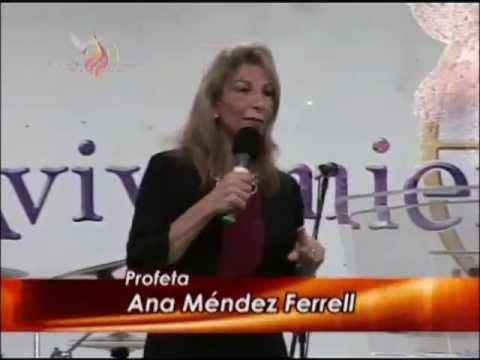 Profeta Ana Mendez - La revelación de Cristo - 23-10-2011