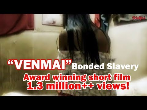 venmai Short Film : Bonded Slavery video