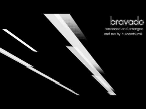 bravado(EDM/Electro/House Instrumental Mix)