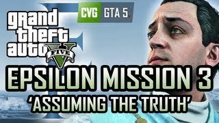 GTA 5 Epsilon Mission 3 - Assuming the Truth