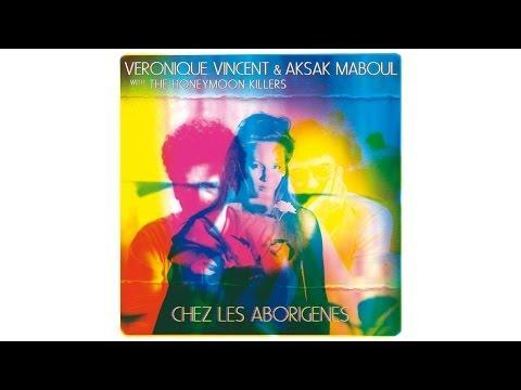 """Véronique Vincent & Aksak Maboul - """"Chez les Aborigènes"""""""