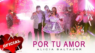 Alicia Baltazar - Por Tu Amor (Video Oficial) | CJ Producciones 2015