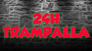24H TRAMPALLA (FAILED)