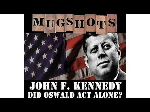 Mugshots: John F. Kennedy - Did Oswald Act Alone? video