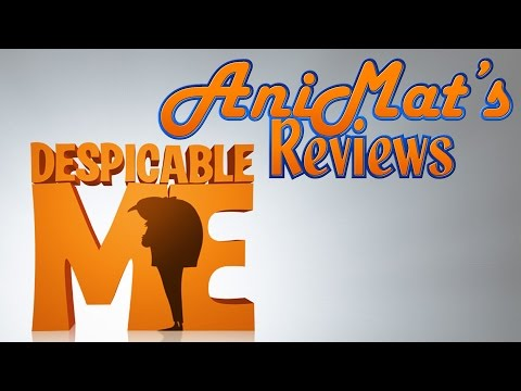 Despicable Me - AniMat's Reviews