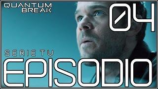 Quantum Break Serie TV ITA / Episodio 4