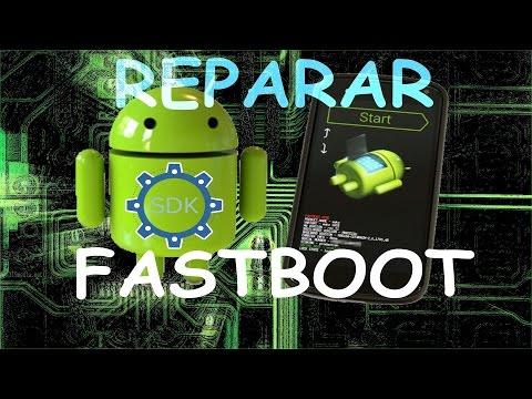 Tutorial Reparar Resetear Modo FastBoot Inicio Automatico