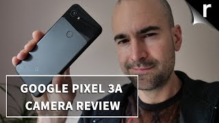 Google Pixel 3a Camera Review | The best around?
