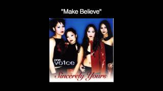 Watch One Vo1ce Make Believe video