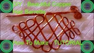 DIY - Beautiful Copper Hair Barrette - How To Make