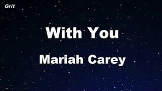 With You Mariah Carey Karaoke No Guide Melody Instrumental