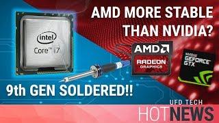 AMD Has More Stable GPUs & Intel FINALLY SOLDERING?