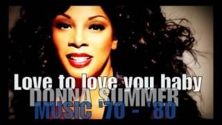 Watch Donna Summer Love To Love You Baby video