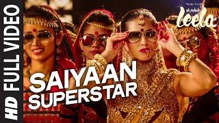 'Saiyaan Superstar' FULL VIDEO Song