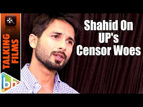 Shahid Kapoor OPENS UP About Censor Woes Of Udta Punjab