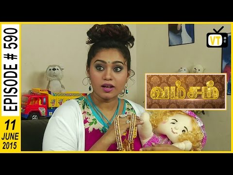Vamsam - Tamil Serial | Episode 590 | 11/06/2015 thumbnail