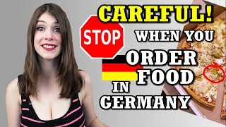 CAREFUL When You ORDER FOOD In Germany