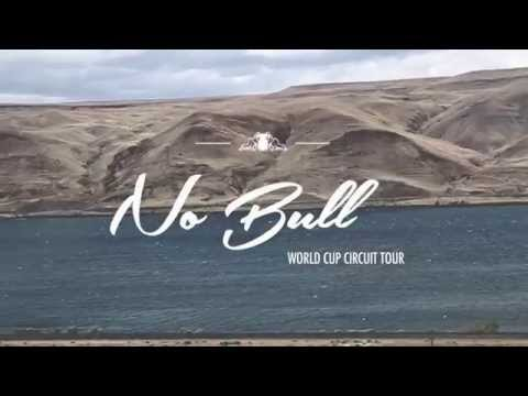 No Bull World Cup Circuit Tour Pt. 1