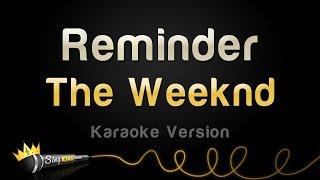 The Weeknd Reminder Karaoke Version