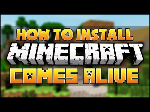 Minecraft: How To Install Minecraft Comes Alive Mod