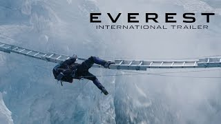 Everest | International Trailer | Jake Gyllenhaal, Josh Brolin and Jason Clarke