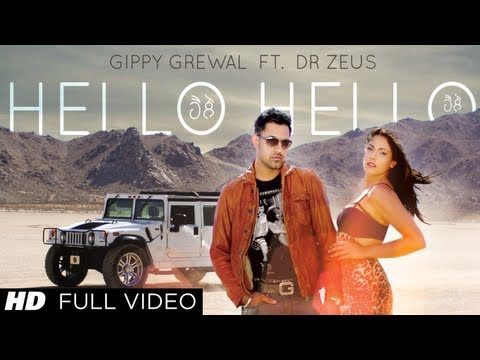 Hello Hello Gippy Grewal Feat. Dr. Zeus Full Song HD | Latest...