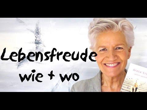 Lebensfreude - wo und wie - Greta-Silver.de