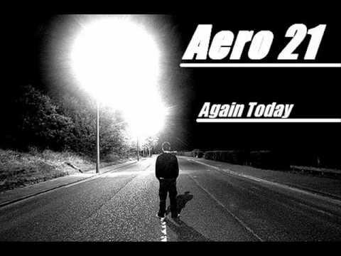 Aero 21 - Again Today (Original Mix)  (DEMO Cut)
