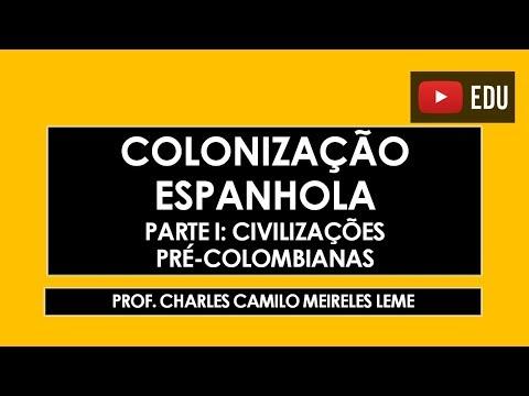 Videoaula sobre a Colonização Espanhola da América - Parte I, abordando as civilizações pré - colombianas.