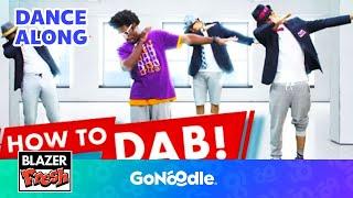 Do The Dab with Blazer Fresh! | GoNoodle