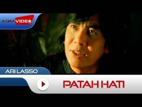 Ari Lasso - Patah Hati | Official Video