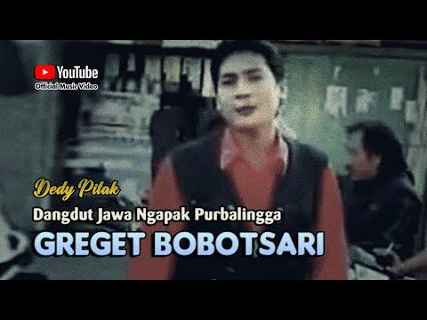 Dedy Pitak ~ GREGET BOBOTSARI # Kota Dagang Kabupaten Purbalingga