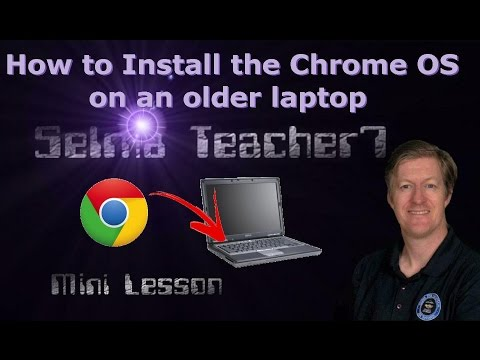 Install Chrome OS On Your Old Laptop PC or Macbook CloudReady OS, Chromium Mini Lesson