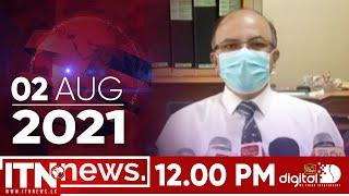 ITN News 2021-08-02 | 12.00 PM