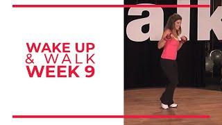 WAKE UP & Walk! Week 9   Walk At Home YouTube Workout Series