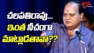 Actor Chalapathi Rao Abuses Ladies
