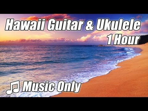 HAWAIIAN MUSIC Playlist Ukulele Chill Out Acoustic Guitar Instrumental Best #1 Hour Study Good Help