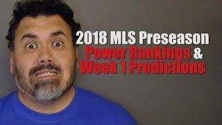 MLS 2018 Preseason Rankings and Week 1 Predictions
