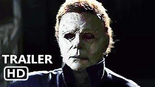 HALLOWEEN International Trailer (NEW 2018) Michael Myers Movie HD