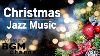 Relaxing Christmas Jazz Smooth Christmas Jazz Songs Instrumental Playlist
