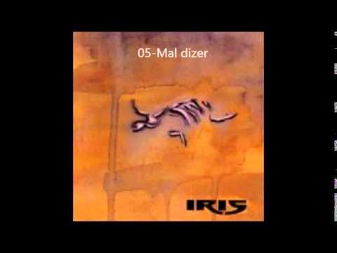 Iris - Mal Dizer