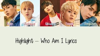 download lagu Highlight – Who Am I Hang, Rom & Eng gratis