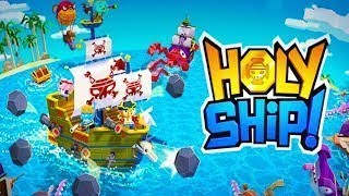 Holy Ship Pirate Action - Gameplay Unzip HD Android / iOS