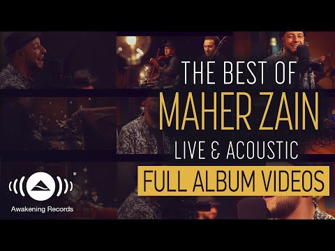 Maher Zain - The Best of Maher Zain Live & Acoustic - Full Album Video (Live & Acoustic - 2018)