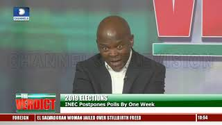 Fmr NHRC Chairman, Political Analyst Berate INEC For Late Announcement Pt.2 |The Verdict|