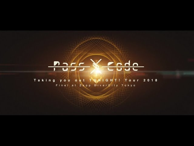 PassCode - Trailer映像を公開 新譜「PassCode Taking you out TONIGHT! Tour 2018 Final at Zepp DiverCity Tokyo」Live DVD/Blu-ray 2019年3月13日発売予定 thm Music info Clip