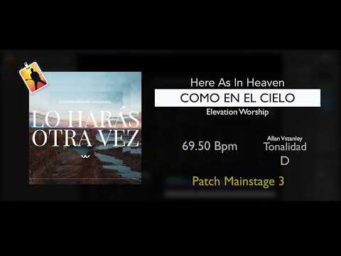 Como en el cielo  (Here As In Heaven) Elevation Worship - Patch Mainstage 3