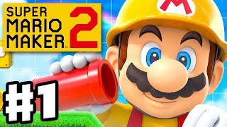 Super Mario Maker 2 - Gameplay Walkthrough Part 1 - Story Mode and Course World! (Nintendo Switch)